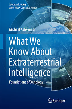 Ashkenazi, Michael - What We Know About Extraterrestrial Intelligence, ebook
