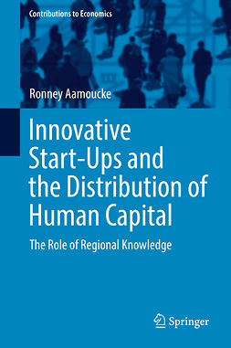 Aamoucke, Ronney - Innovative Start-Ups and the Distribution of Human Capital, ebook