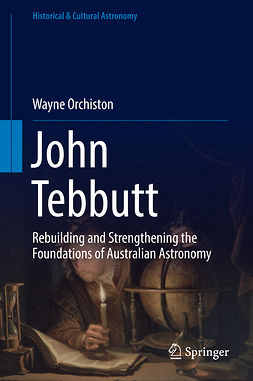 Orchiston, Wayne - John Tebbutt, ebook