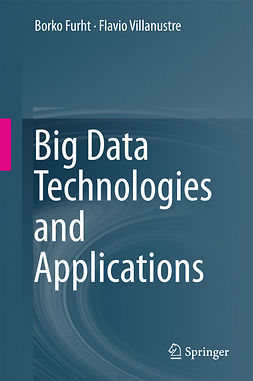 Furht, Borko - Big Data Technologies and Applications, ebook