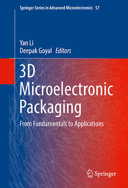 Goyal, Deepak - 3D Microelectronic Packaging, ebook