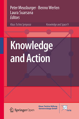 Meusburger, Peter - Knowledge and Action, e-bok