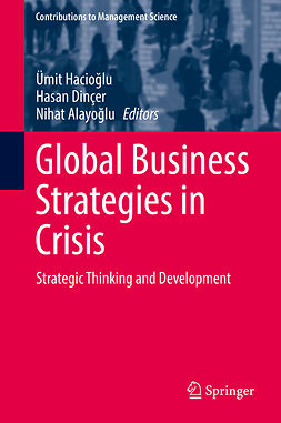 Alayoğlu, Nihat - Global Business Strategies in Crisis, e-kirja
