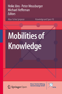 Heffernan, Michael - Mobilities of Knowledge, ebook
