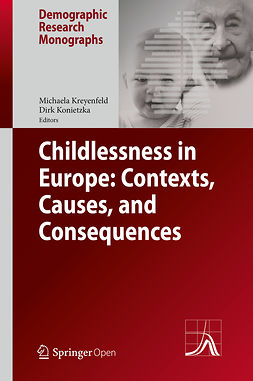 Konietzka, Dirk - Childlessness in Europe: Contexts, Causes, and Consequences, e-bok