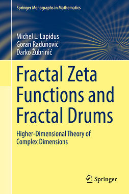 Lapidus, Michel L. - Fractal Zeta Functions and Fractal Drums, ebook