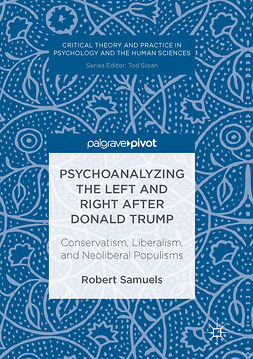 Samuels, Robert - Psychoanalyzing the Left and Right after Donald Trump, ebook