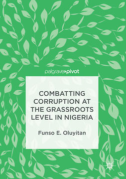 Oluyitan, Funso E. - Combatting Corruption at the Grassroots Level in Nigeria, ebook