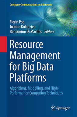Kołodziej, Joanna - Resource Management for Big Data Platforms, ebook