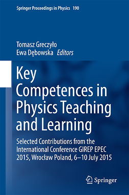 Dębowska, Ewa - Key Competences in Physics Teaching and Learning, ebook