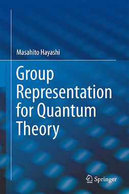 Hayashi, Masahito - Group Representation for Quantum Theory, ebook