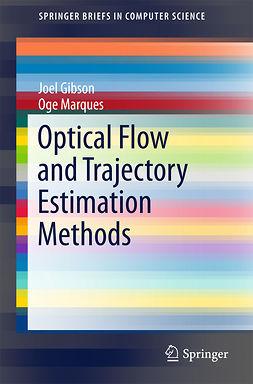 Gibson, Joel - Optical Flow and Trajectory Estimation Methods, ebook