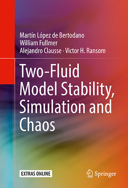 Bertodano, Martín López de - Two-Fluid Model Stability, Simulation and Chaos, ebook