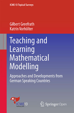 Greefrath, Gilbert - Teaching and Learning Mathematical Modelling, e-bok