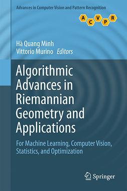 Minh, Hà Quang - Algorithmic Advances in Riemannian Geometry and Applications, ebook