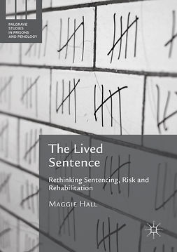 Hall, Maggie - The Lived Sentence, e-kirja