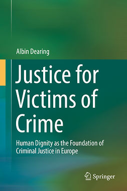 Dearing, Albin - Justice for Victims of Crime, ebook