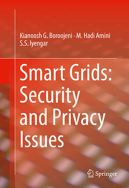Amini, M. Hadi - Smart Grids: Security and Privacy Issues, ebook