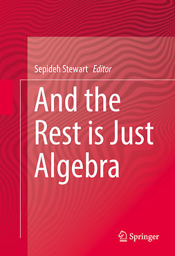 Stewart, Sepideh - And the Rest is Just Algebra, ebook