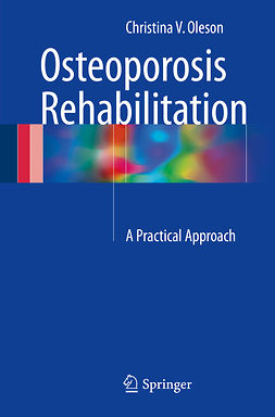 Oleson, Christina V. - Osteoporosis Rehabilitation, ebook