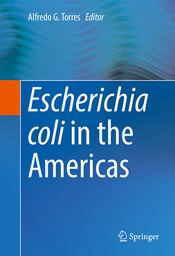 Torres, Alfredo G. - Escherichia coli in the Americas, ebook
