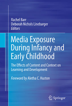 Barr, Rachel - Media Exposure During Infancy and Early Childhood, e-kirja
