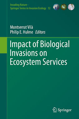 Hulme, Philip E. - Impact of Biological Invasions on Ecosystem Services, ebook