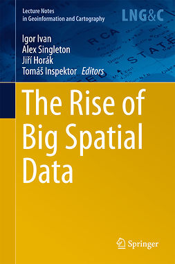 Horák, Jiří - The Rise of Big Spatial Data, ebook