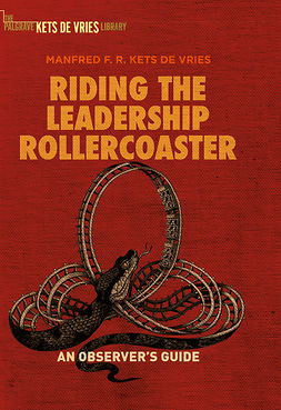 Vries, Manfred F.R. Kets de - Riding the Leadership Rollercoaster, ebook