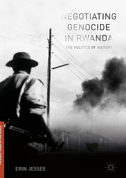 Jessee, Erin - Negotiating Genocide in Rwanda, e-bok