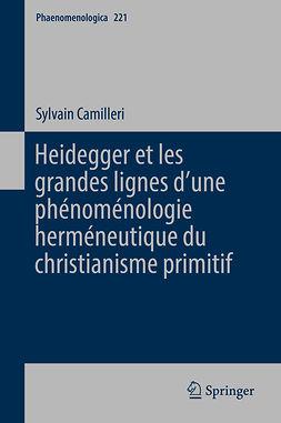 Camilleri, Sylvain - Heidegger et les grandes lignes d'une phénoménologie herméneutique du christianisme primitif, e-bok