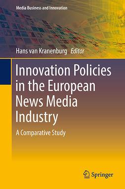 Kranenburg, Hans van - Innovation Policies in the European News Media Industry, ebook