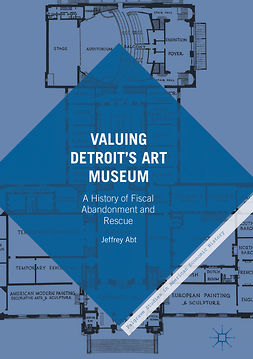 Abt, Jeffrey - Valuing Detroit's Art Museum, ebook