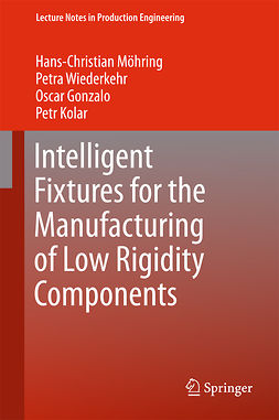 Gonzalo, Oscar - Intelligent Fixtures for the Manufacturing of Low Rigidity Components, ebook