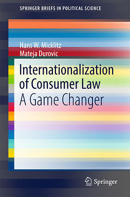 Durovic, Mateja - Internationalization of Consumer Law, ebook