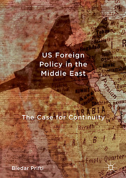 Prifti, Bledar - US Foreign Policy in the Middle East, e-kirja