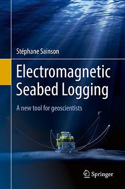 Sainson, Stéphane - Electromagnetic Seabed Logging, ebook