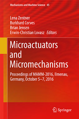 Corves, Burkhard - Microactuators and Micromechanisms, ebook