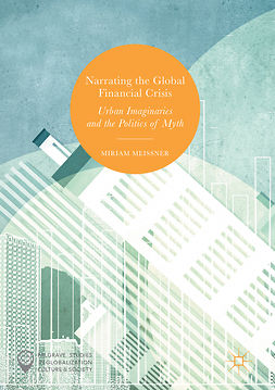 Meissner, Miriam - Narrating the Global Financial Crisis, e-kirja