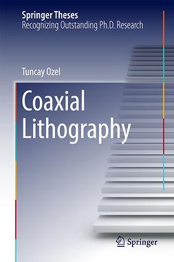 Ozel, Tuncay - Coaxial Lithography, e-kirja
