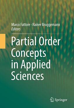 Bruggemann, Rainer - Partial Order Concepts in Applied Sciences, ebook