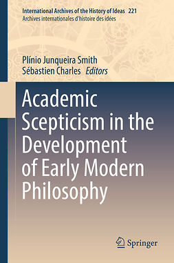 Charles, Sébastien - Academic Scepticism in the Development of Early Modern Philosophy, ebook