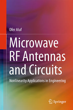 Aluf, Ofer - Microwave RF Antennas and Circuits, e-bok