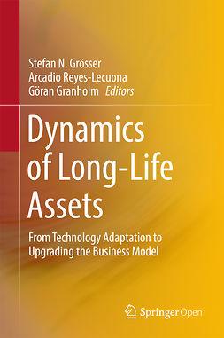 Granholm, Göran - Dynamics of Long-Life Assets, ebook