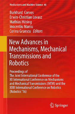 Corves, Burkhard - New Advances in Mechanisms, Mechanical Transmissions and Robotics, ebook