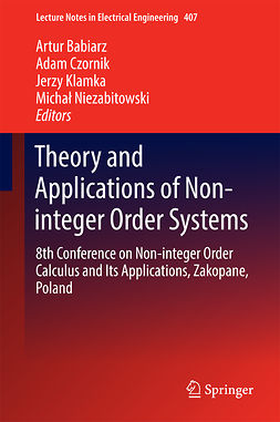 Babiarz, Artur - Theory and Applications of Non-integer Order Systems, ebook