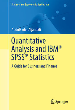Aljandali, Abdulkader - Quantitative Analysis and IBM® SPSS® Statistics, ebook