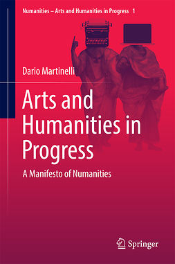 Martinelli, Dario - Arts and Humanities in Progress, e-bok