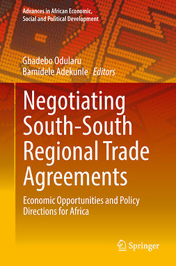 Adekunle, Bamidele - Negotiating South-South Regional Trade Agreements, ebook