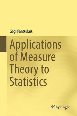 Pantsulaia, Gogi - Applications of Measure Theory to Statistics, ebook